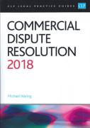 Cover of CLP Legal Practice Guides: Commercial Dispute Resolution 2018