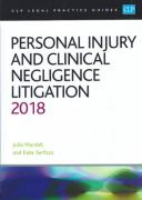 Cover of CLP Legal Practice Guides: Personal Injury and Clinical Negligence Litigation 2018