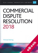 Cover of CLP Legal Practice Guides: Commercial Dispute Resolution 2018 (eBook)