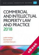 Cover of CLP Legal Practice Guides: Commercial and Intellectual Property Law and Practice 2018 (eBook)