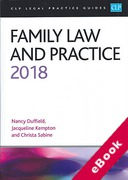 Cover of CLP Legal Practice Guides: Family Law and Practice 2018 (eBook)
