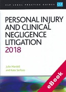 Cover of CLP Legal Practice Guides: Personal Injury and Clinical Negligence Litigation 2018 (eBook)