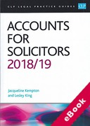 Cover of CLP Legal Practice Guides: Accounts for Solicitors 2018/19 (eBook)