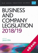 Cover of CLP Legal Practice Guides: Business and Company Legislation 2018/19 (eBook)