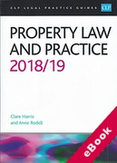 Cover of CLP Legal Practice Guides: Property Law and Practice 2018/19 (eBook)