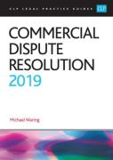 Cover of CLP Legal Practice Guides: Commercial Dispute Resolution 2019