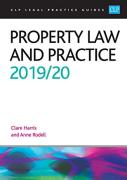 Cover of CLP Legal Practice Guides: Property Law and Practice 2019/20