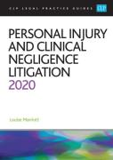 Cover of CLP Legal Practice Guides: Personal Injury and Clinical Negligence Litigation 2020
