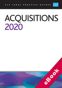 Cover of CLP Legal Practice Guides: Acquisitions 2020 (eBook)
