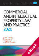 Cover of CLP Legal Practice Guides: Commercial and Intellectual Property Law and Practice 2020 (eBook)