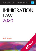 Cover of CLP Legal Practice Guides: Immigration Law 2020 (eBook)