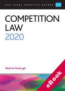 Cover of CLP Legal Practice Guides: Competition Law 2020 (eBook)