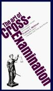 Cover of The Art of Cross-Examination