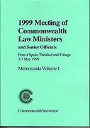 Cover of Meeting of Commonwealth Law Ministers and Senior Officials: Volume 1. Port of Spain, Trinidad and Tobago, 3-7 May 1999