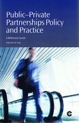 Cover of Public-Private Partnerships Policy and Practice: A Reference Guide