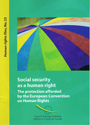 Cover of Social Security as a Human Right - The Protection Afforded by the European Convention on Human Rights