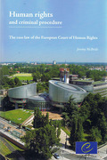 Cover of Human Rights and Criminal Procedure: The Case Law of the European Court of Human Rights