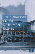 Cover of The European Court of Human Rights: Facts and Figures