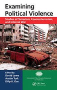 Cover of Examining Political Violence: Studies of Terrorism, Counterterrorism, and Internal War