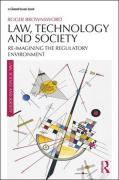 Cover of Law, Technology and Society: Reimagining the Regulatory Environment