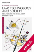 Cover of Law, Technology and Society: Reimagining the Regulatory Environment (eBook)