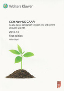 Cover of CCH New UK GAAP: An At A Glance Comparison Between New and Current UK GAAP and IFRS