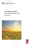 Cover of CCH New UK GAAP: Financial Instruments Guide