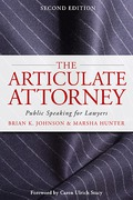 Cover of The Articulate Attorney: Public Speaking for Lawyers
