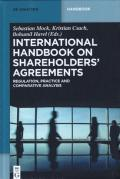 Cover of International Handbook on Shareholders Agreements: Regulation, Practice and Comparative Analysis