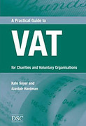 Cover of A Practical Guide to VAT: For Charities and Voluntary Organisations