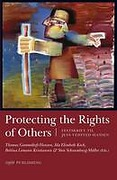 Cover of Protecting the Rights of Others: Festskrift Til Jens Vedsted-hansen