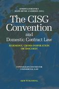 Cover of The CISG Convention and Domestic Contract Law: Harmony, Cross-Inspiration, or Discord?