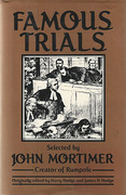 Cover of Famous Trials: Selected by John Mortimer Creator of Rumpole