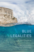 Cover of Blue Legalities: The Life & Laws of the Sea