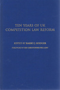 Cover of Ten Years of UK Competition Law Reform