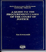 Cover of A Guide to the Procurement Rules and the Case Law of the European Court