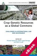 Cover of Crop Genetic Resources as a Global Commons: Challenges in International Law and Governance (eBook)
