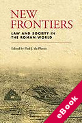Cover of New Frontiers: Law and Society in the Roman World (eBook)