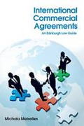 Cover of International Commercial Agreements: An Edinburgh Law Guide