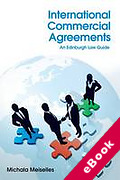 Cover of International Commercial Agreements: An Edinburgh Law Guide (eBook)