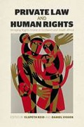 Cover of Private Law and Human Rights: Bringing Rights Home in Scotland and South Africa