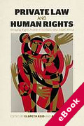 Cover of Private Law and Human Rights: Bringing Rights Home in Scotland and South Africa (eBook)
