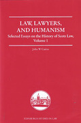 Cover of Law, Lawyers, and Humanism: Selected Essays on the History of Scots Law, Volume 1