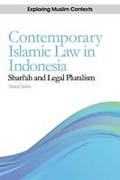 Cover of Contemporary Islamic Law in Indonesia: Sharia and Legal Pluralism