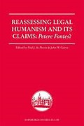 Cover of Reassessing Legal Humanism and Its Claims: Petere Fontes?