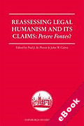Cover of Reassessing Legal Humanism and Its Claims: Petere Fontes? (eBook)