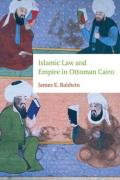 Cover of Islamic Law and Empire in Ottoman Cairo
