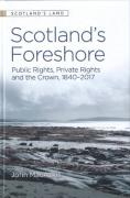 Cover of Scotland's Foreshore: Public Rights, Private Rights and the Crown 1840-2017