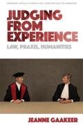 Cover of Judging from Experience: Law, Praxis, Humanities