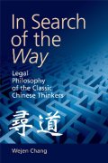 Cover of In Search of the Way: Legal Philosophy of the Classic Chinese Thinkers